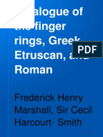 Catalogue of the Finger Rings Greek Etruscan and Roman F H Marshall 1907