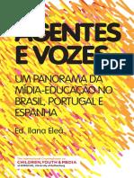 agentes e vozes um panorama da educação mediatica no br pt spain.pdf