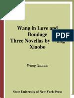 Wang In Love and Bondage by Wang Xiaobo