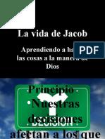 La Vida de Jacob Aprendiendo a Hacer Las Cosas a La Manera de Dios # 4