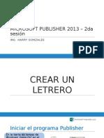 Sesión 2 - MICROSOFT PUBLISHER 2013.pptx