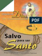 Salvo Para Ser Santo - Primer Seminario de Enriquecimiento Espiritual