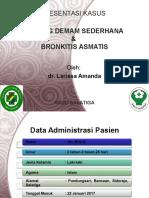 Presentasi Kasus KDS & Bronkitis Asmatis