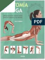 Anatomía Del Yoga. 30 Posturas Esenciales Para El Cuerpo y La Mente. Parte I - Sally Parkes
