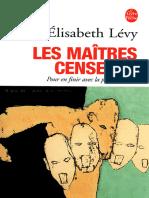 LÉVY, Élisabeth - Les Maîtres Censeurs (2002, Jean-Claude Lattès, 225315282X)