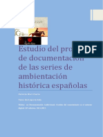Estudio Del Proceso de Documentacic3b3n de Las Series de Ficcic3b3n Histc3b3rica Espac3b1olas
