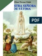 NUESTRA SEÑORA DE FÁTIMA - William Thomas Walsh.pdf