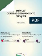 Impulso Cantidad de Movimiento y Choques (1)