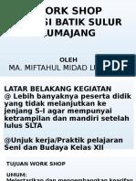 Work Shop of Batik Lmj
