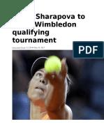 Maria Sharapova to Enter Wimbledon Qualifying Tournament