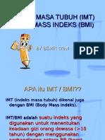 12. BSMR - Indeks Masa Tubuh