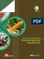 Anuario Produccion Agricola Ganadera2015