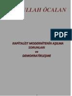 Kapitalist Modernitenin Aşılma Sorunları Ve Demokratikleşme (Son Savunma) - Abdullah Öcalan