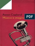 Aaron Copland - Muscia e Imaginacion