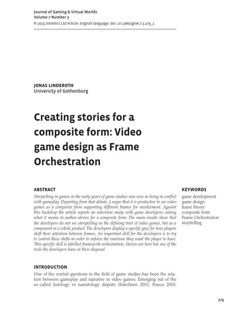 Creating stories for a composite form: Video game design as Frame ...