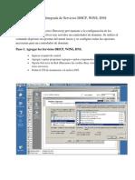Instalación Integrada de Servicios DHCP, DNS, WINS