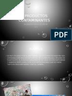 Presentacion Productos CONTAMINANTES