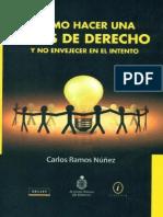 Carlos Ramos Nuñez (PE-2007) - COMO HACER UNA TESIS DE DERECHO Y NO ENVEJECER EN EL INTENTO.pdf