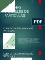 Sistemas Variables de Partículas Clase 3