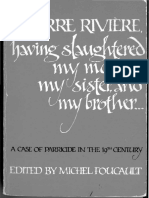 Michel Foucault Ed, Frank Jellinek Tr I, Pierre Riviere, Having Slaughtered My Mother, My Sister, And My Brother a Case of Parricide in the 19th Century