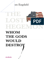 F. William Engdahl  - The Lost Hegemon