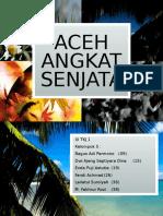 Aceh Angkat Senjata
