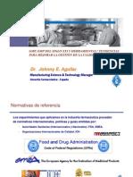 GMP, GMP DEL SIGLO XXI Y HERRAMIENTAS  TENDENCIAS PARA MEJORAR LA GESTIÓN DE LA CALIDAD  Por Dr. Johnny E. Aguilar