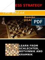 Roman Jiganchine -The Break Learn From Schlechter Botvinnik and Kramnik