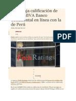 Fitch Baja Calificación de BCP y BBVA Banco Continental en Línea Con La de Perú
