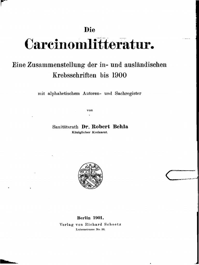 Carcinomlitteratur - Eine Zusammenstellung Der in- und ausländischen ...