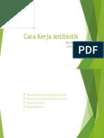 Cara Kerja Antibiotik.pptx