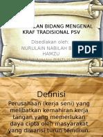Pengenalan Bidang Mengenal Kraf Tradisional Psv