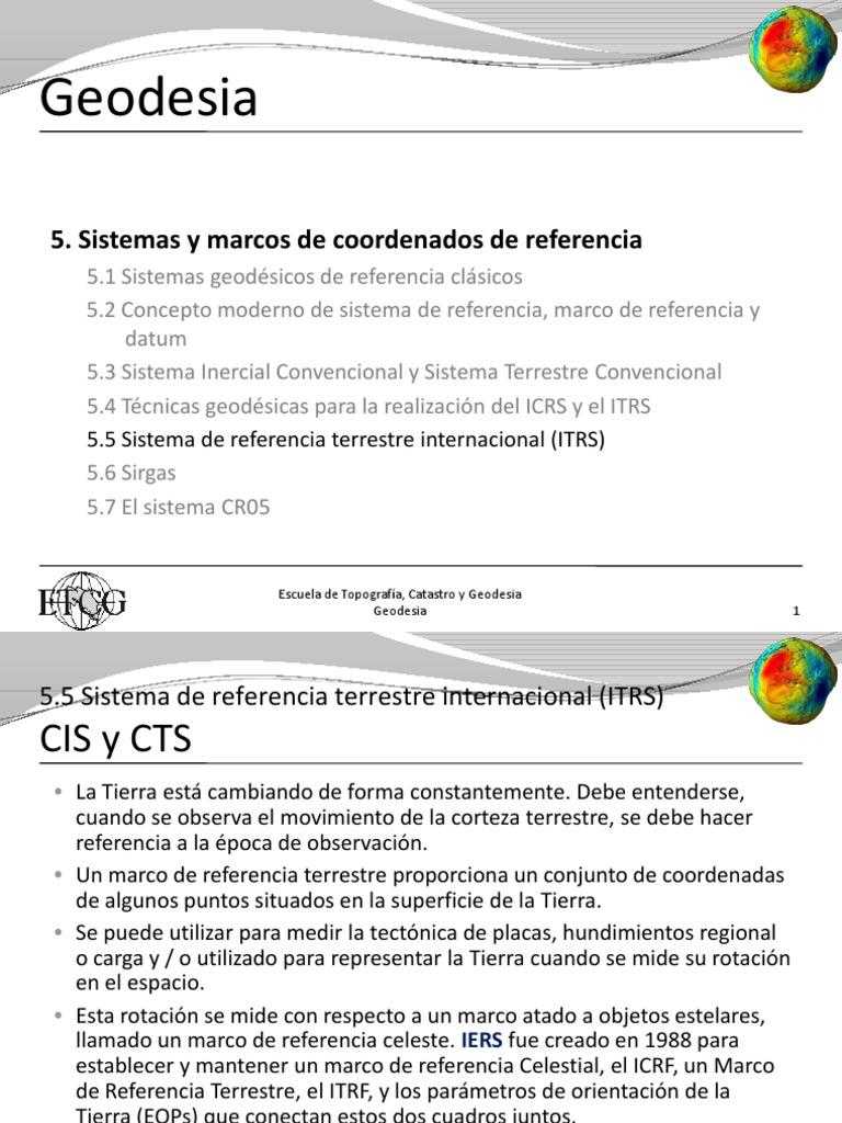 Sistemas y Marcos de Coordenados de Referencia