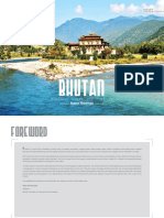 Bhutan. the Land the People the Faith
