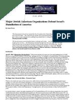 Major Jewish American Organizations Defend Israel's Humiliation of America