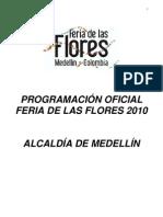 Programación Oficial Feria de Las Flores Dia a Dia 2010