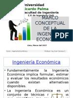 Sesion Nro 1 Marco Conceptual de La Ingenieria Economica (1)