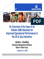 An Overview of the Uses of an Holistic QMS Standard in the Oil and Gas Industries