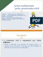 Aula 9 - Impactos Ambientais Causados Pela Construção Civil