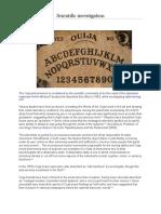 Scientific Investigation on Ouija