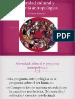 1-D-Alteridad Cultural y Pregunta Antropológica