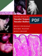 Color Atlas of Vascular Tumors and Vascular Malformations ( Enjolras )