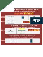 HORARIOS Miecles 24 Juev 25 Viernes 26 Mayo