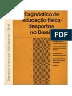 COSTA - Diagnóstico de Educação Física Desportos No Brasil DED-MEC 1971