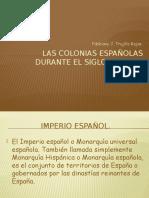 Las Colonias Españolas Durante El Siglo Xv y