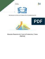 Situación Financiera de Costos de Produccuión y Ventas (Informe)