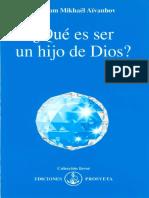 Aivanhov Omraam Mikhael - Que Es Ser Un Hijo De Dios.pdf