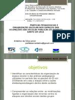 Ocupações Praticas pedagógicas e oragnização escolar ANTELMO DA SILVA JUNIOR  BRASILIA power point.pptx