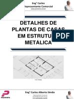 Detalhes de Plantas de Casas Em Estrutura Metálica