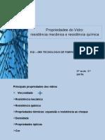 Aula 4 - Parte 1 - Propriedades Do Vidro-resistencia Mecanica e Resistência Química